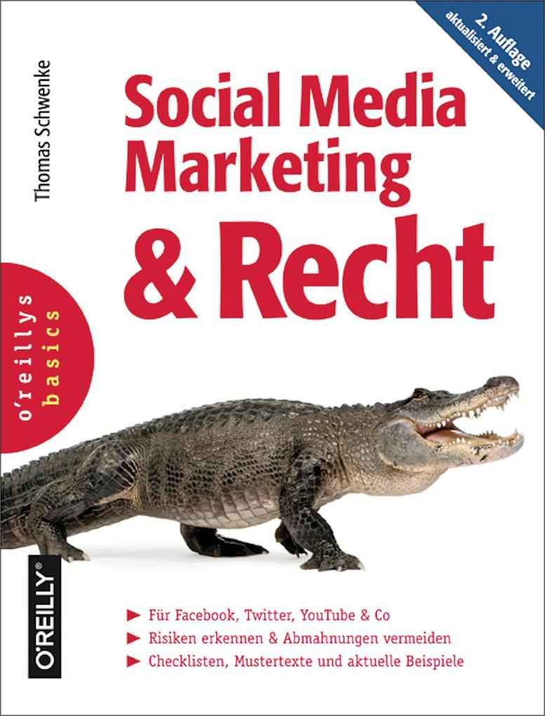 Social Media Marketing und Recht, 2. Auflage al...