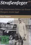 Straßenfeger 50 - Die Gentlemen bitten zur Kasse & Hoopers letzte Jagd