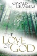 The Love of God: An Intimate Look at the Father-Heart of God
