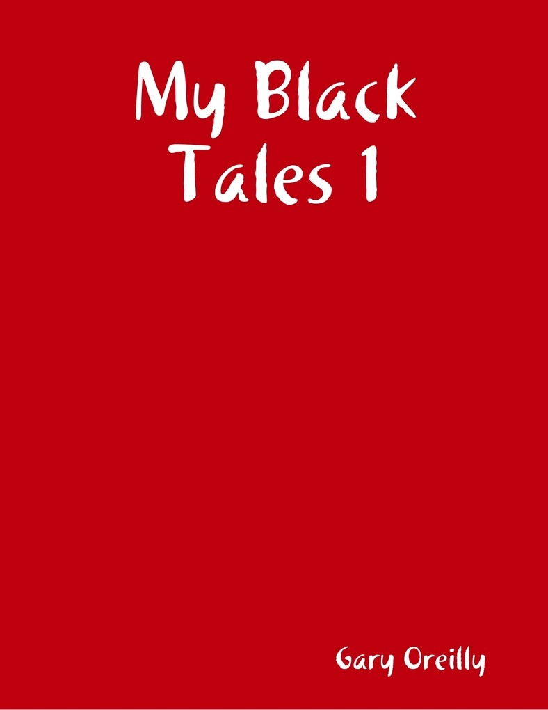 My Black Tales 1 als eBook Download von Gary Or...