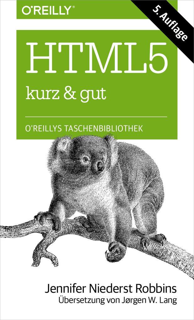 HTML5 kurz & gut als eBook Download von Jennife...