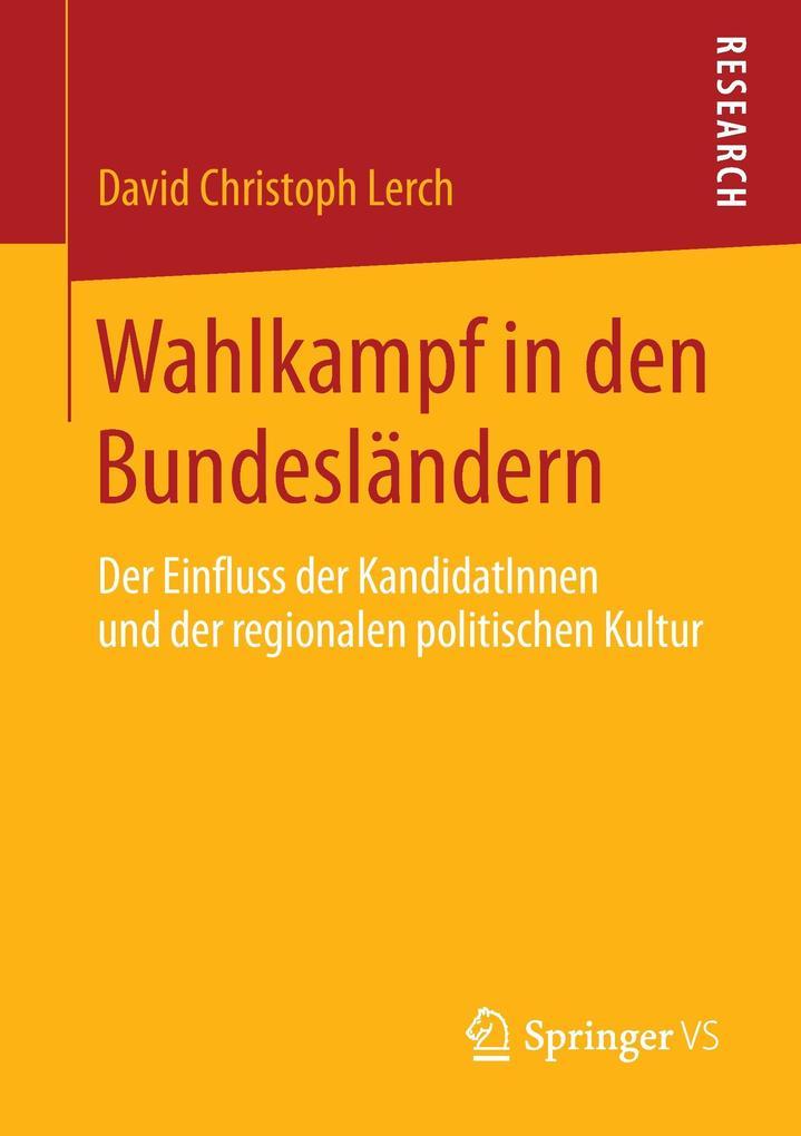 Wahlkampf in den Bundesländern als Buch von Dav...