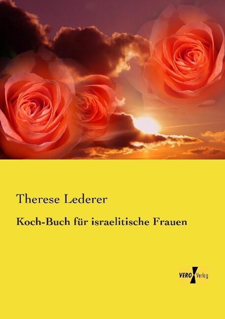 Koch-Buch für israelitische Frauen als Buch von...