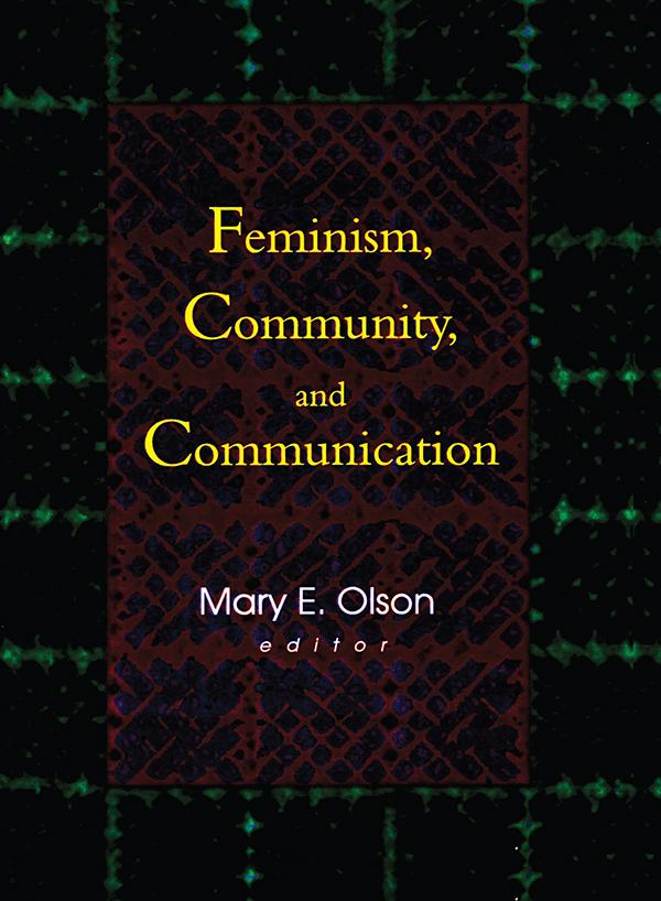 Feminism, Community, and Communication als eBoo...