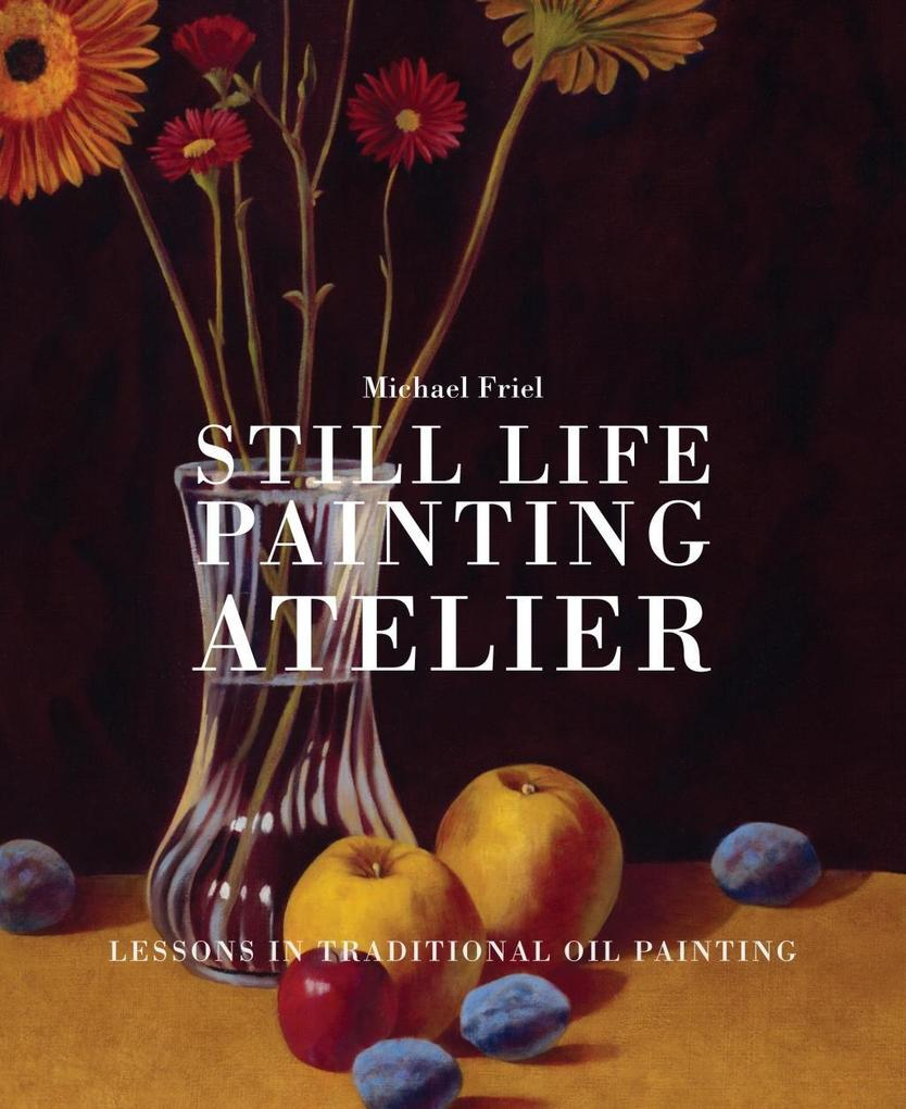 Still Life Painting Atelier als eBook Download ...