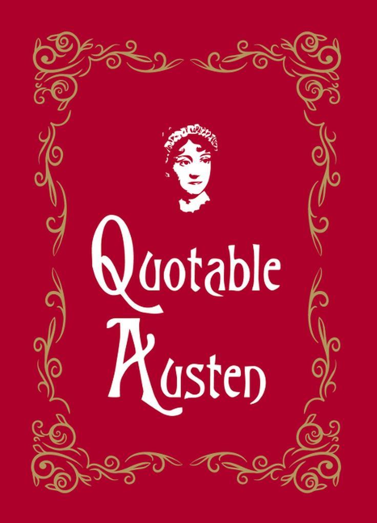 Quotable Austen als eBook Download von