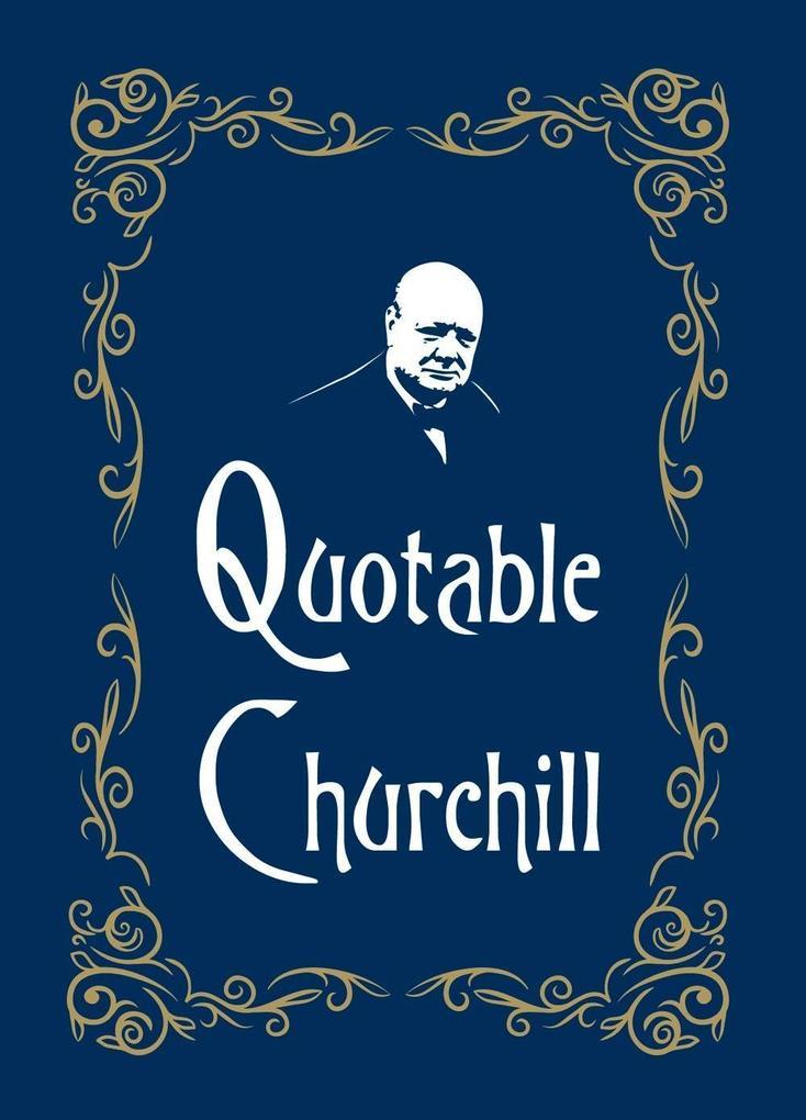 Quotable Churchill als eBook Download von