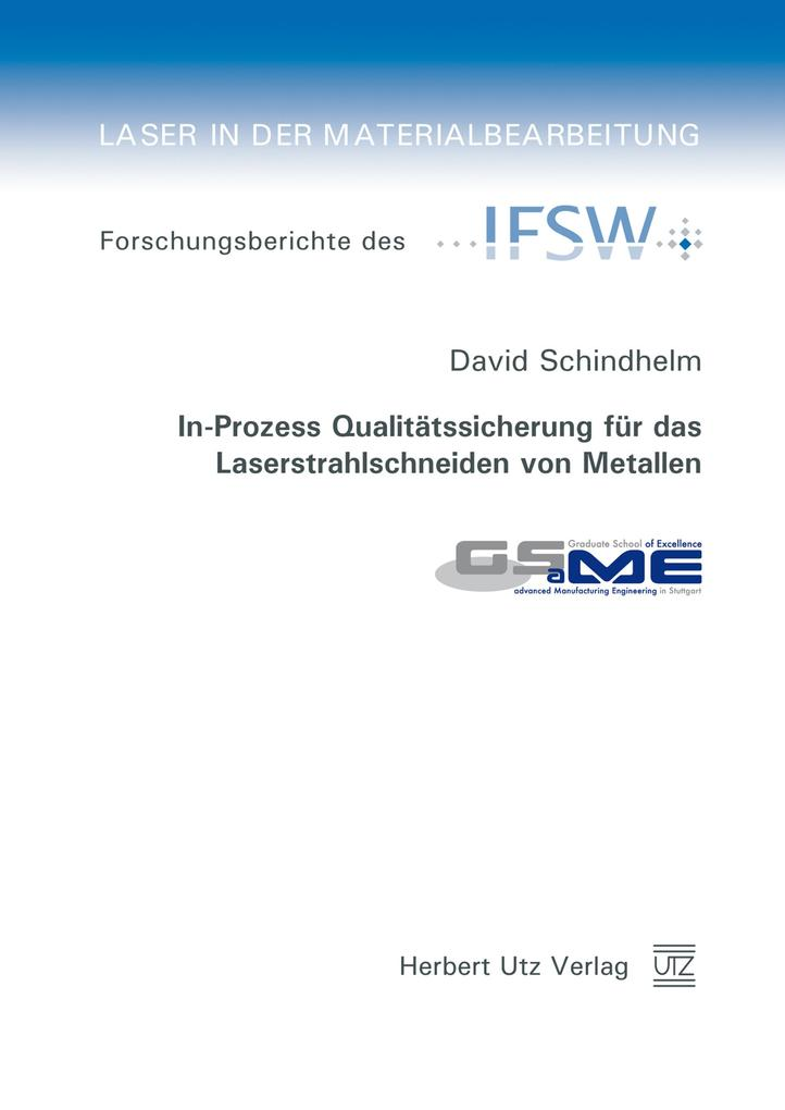 In-Prozess Qualitätssicherung für das Laserstra...