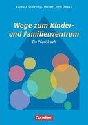 Wege zum Kinder- und Familienzentrum