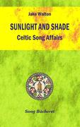Sunlight And Shade