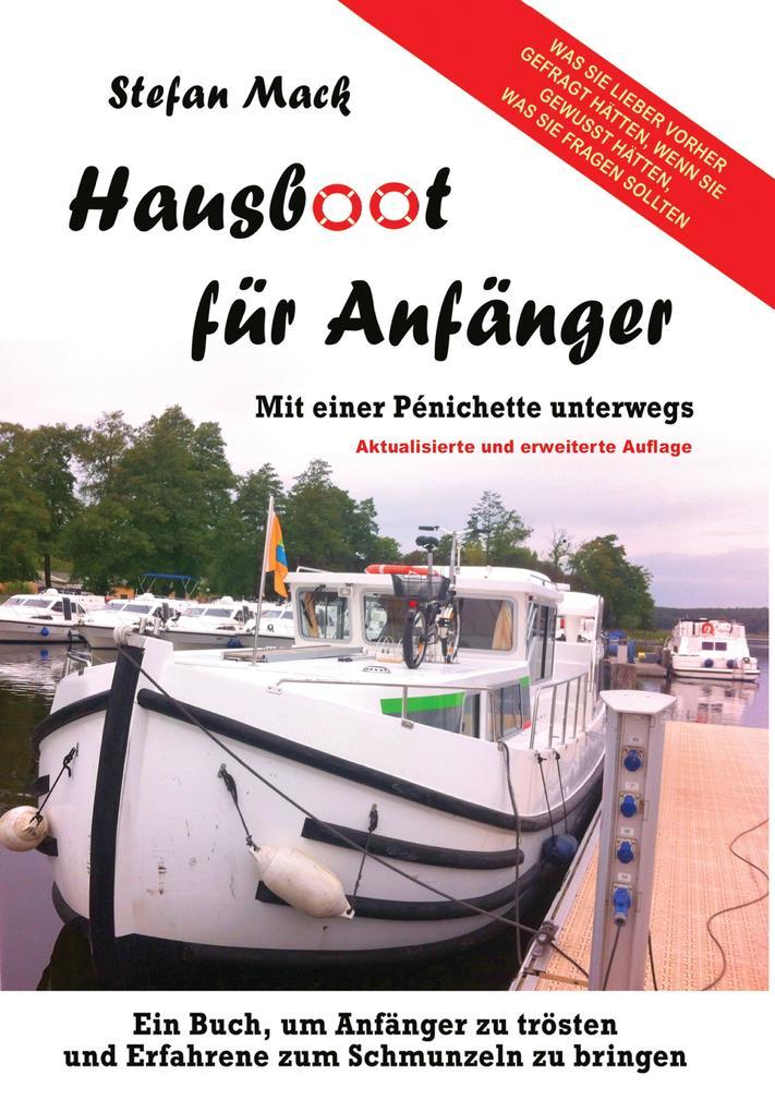 Hausboot für Anfänger als Buch von Stefan Mack