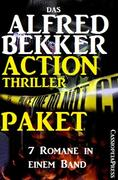 Das Alfred Bekker Action Thriller Paket: 7 Romane in einem Band