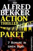 Das Alfred Bekker Action Thriller Paket: 7 Romane in einem Band