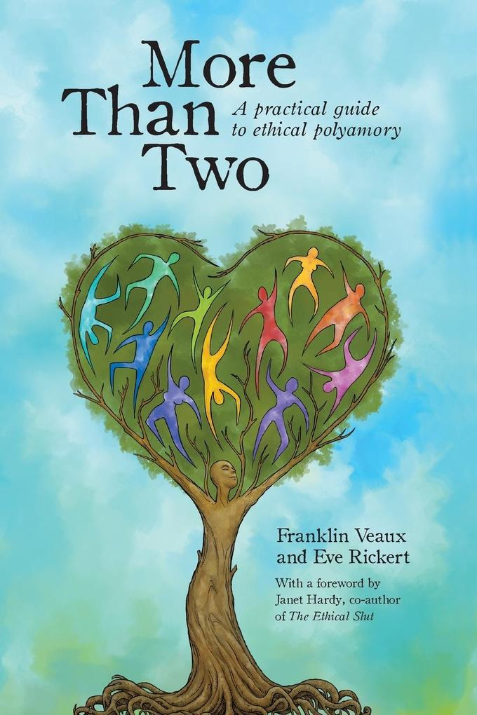 More Than Two: A Practical Guide to Ethical Pol...