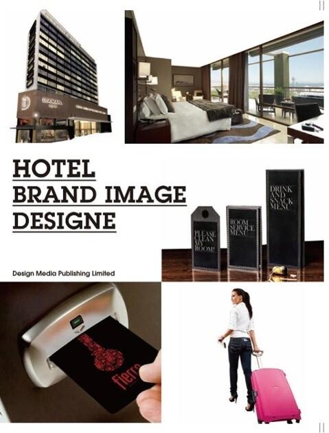 Hotel Brand Image Design als Buch von David Dro...