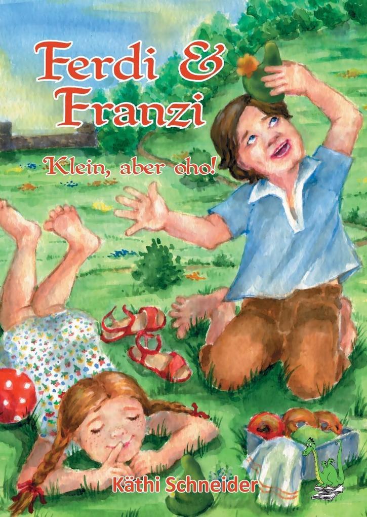 Ferdi & Franzi als Buch von Käthi Schneider