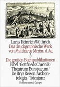 Das druckgraphische Werk von Matthäus Merian d. Ä. III. Die großen Buchpublikationen I