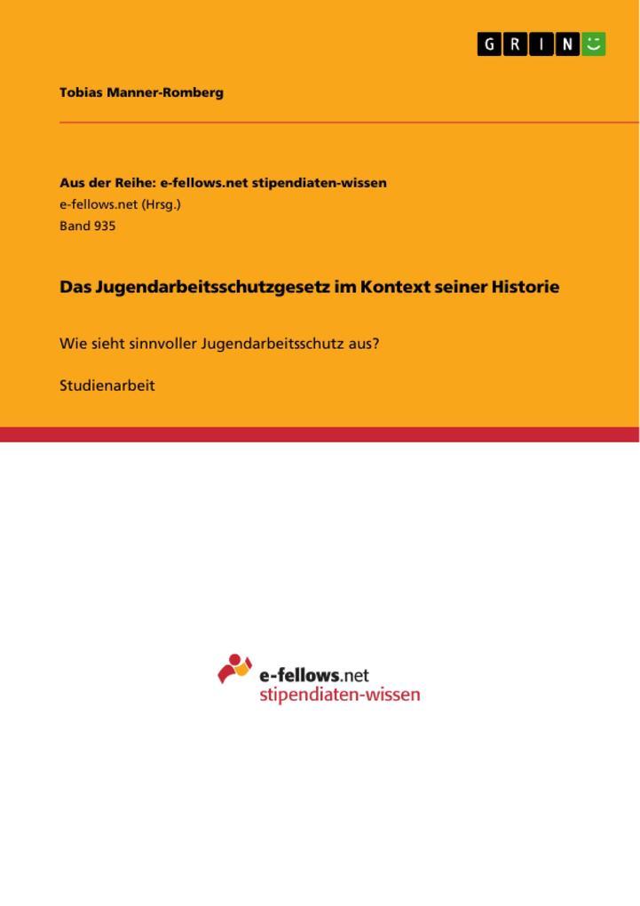 Das Jugendarbeitsschutzgesetz im Kontext seiner...