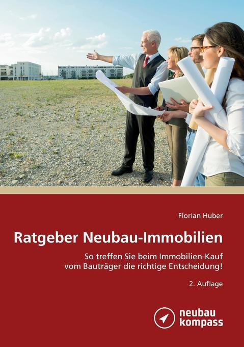 Ratgeber Neubau-Immobilien als Buch von Florian...