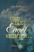 Und die Engel weinten