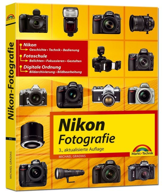 Nikon Fotografie als Buch von Michael Gradias