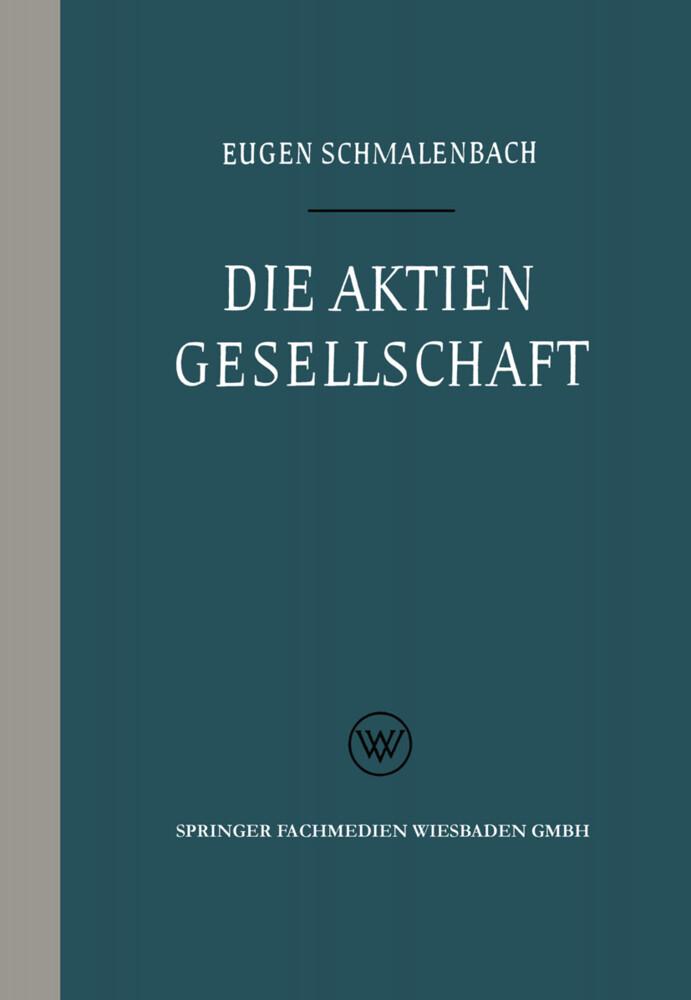 Die Aktiengesellschaft als Buch von Eugen Schma...