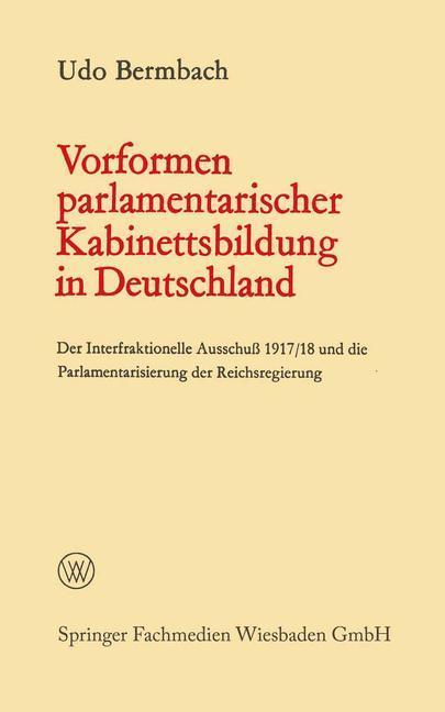 Vorformen parlamentarischer Kabinettsbildung in Deutschland als Buch (kartoniert)