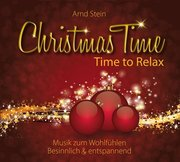 Christmas Time - Time to Relax