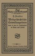 Weltgeschichtliche Entwicklungslinien vom 19. zum 20. Jahrhundert in Kultur und Politik