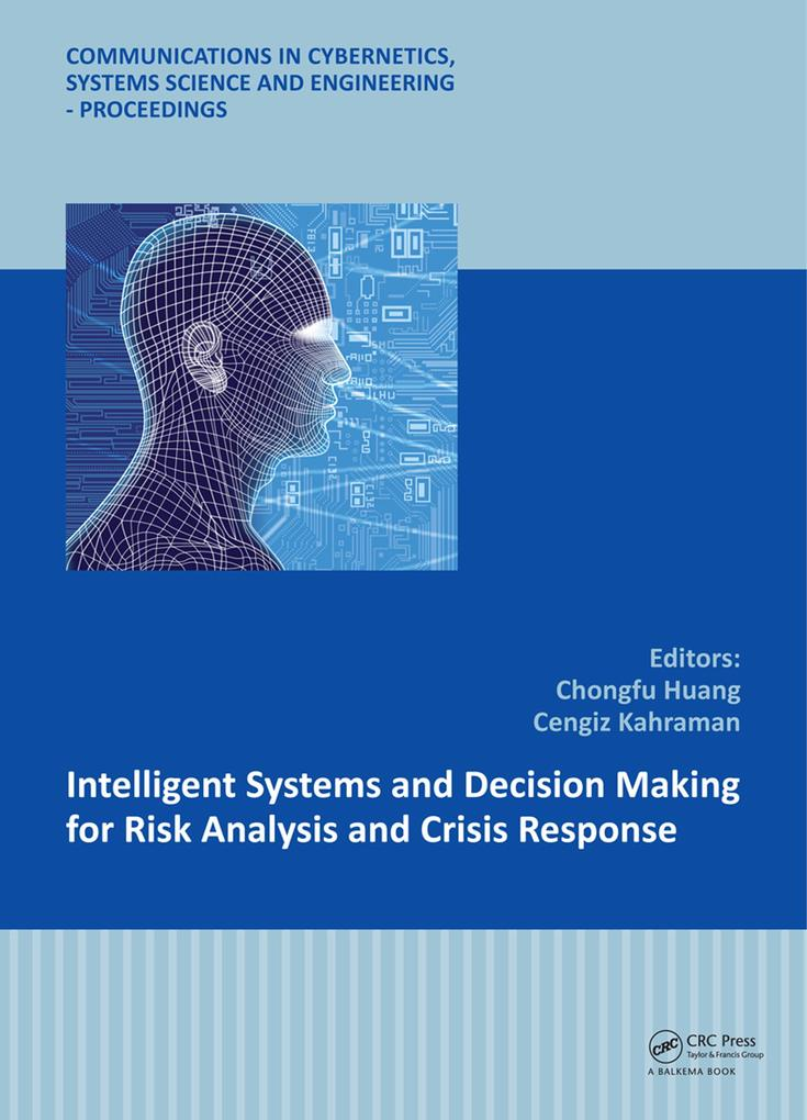 Intelligent Systems and Decision Making for Ris...