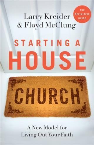 Starting a House Church als eBook Download von ...