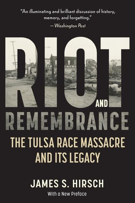 Riot and Remembrance: America's Worst Race Riot and Its Legacy als Taschenbuch