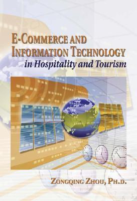 E-Commerce and Information Technology in Hospitality and Tourism als Taschenbuch