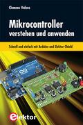 Mikrocontroller verstehen und anwenden