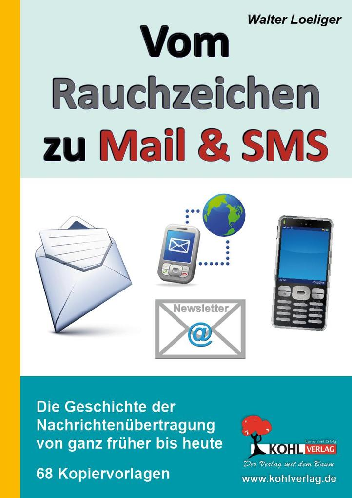 Vom Rauchzeichen zu Mail & SMS als eBook Downlo...