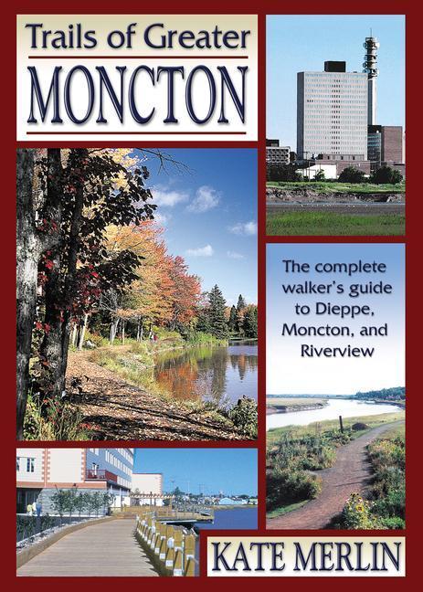 Trails of Greater Moncton als Taschenbuch