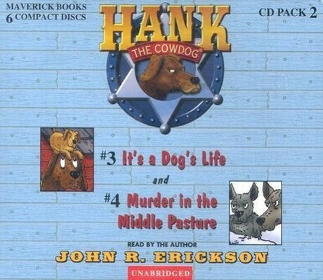 Hank the Cowdog: It's a Dog's Life/Murder in the Middle Pasture als Hörbuch CD