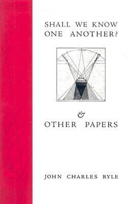 Shall We Know One Another?: & Other Papers als Taschenbuch
