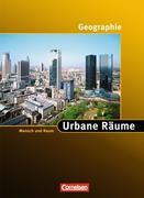 Geographie Themenhefte. Urbane Räume