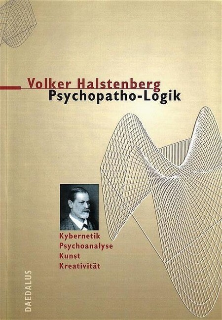 Psychopatho-Logik als Buch von Volker Halstenberg