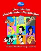 Disney - Die schönsten Fünf-Minuten-Geschichten