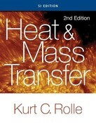 Heat and Mass Transfer, SI Edition