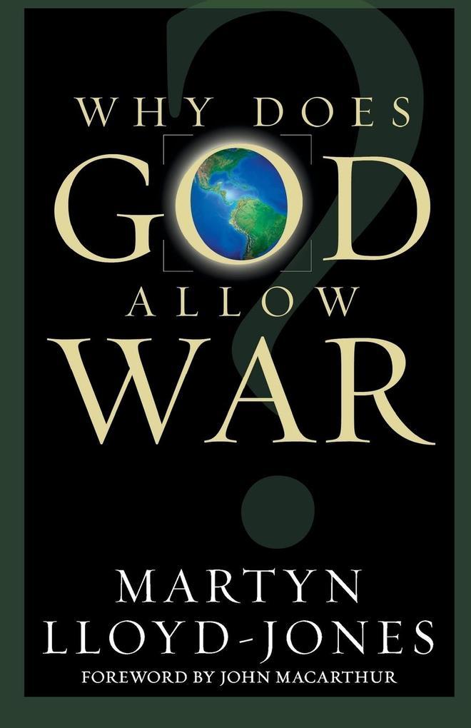Why Does God Allow War? als Taschenbuch