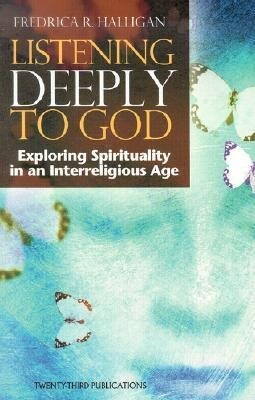 The Listening Deeply to God: Exploring Spirituality in an Interreligious Age als Taschenbuch