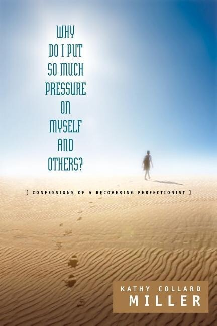 Why Do I Put So Much Pressure on Myself and Others? als Taschenbuch