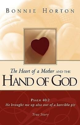 The Heart of a Mother and the Hand of God als Taschenbuch