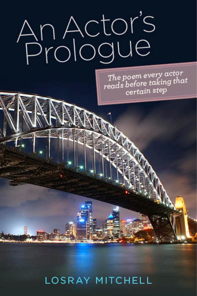 An Actor´s Prologue als eBook Download von LosR...