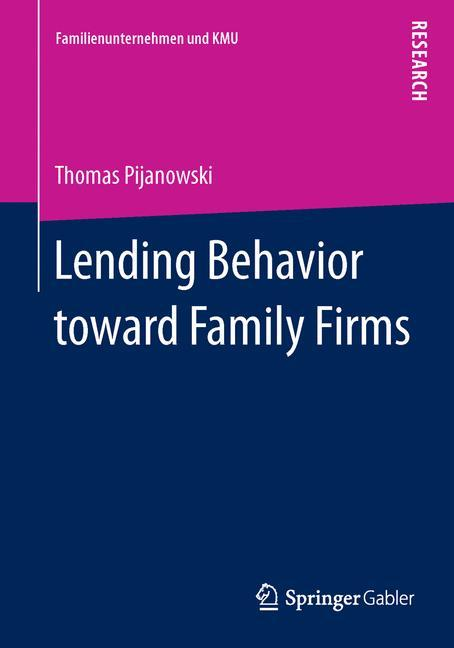 Lending Behavior toward Family Firms als Buch v...