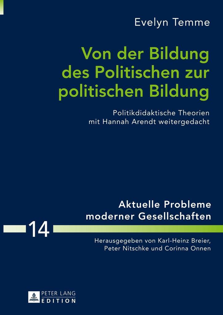 Von der Bildung des Politischen zur politischen...