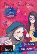 Best Friends Forever: Du & ich ' für immer?